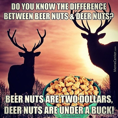 deer nuts_o_3401961 deer hunting memes to make you laugh, cry, and cringe before